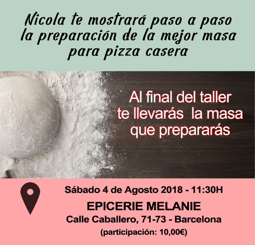 taller masa de pizza en barcelona 4 agosto 2018